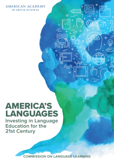 America's Languages: Investing in Language Education for the 21st Century