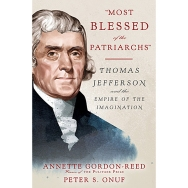 most-blessed-of-the-patriarchs-thomas-jefferson-and-the-empire-of-the-imagination-1